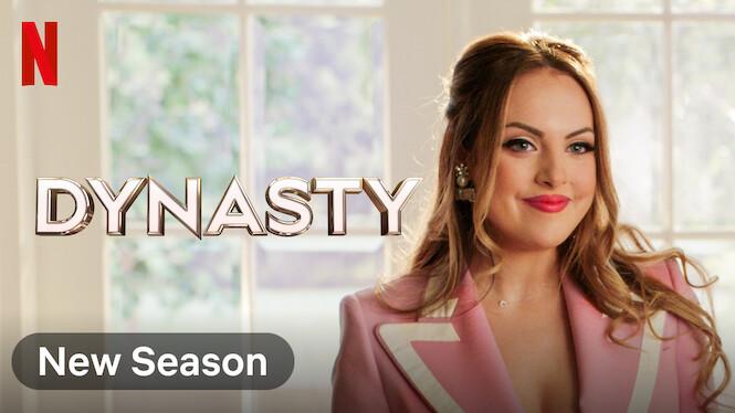 Dynasty on Netflix UK